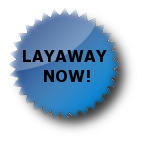 We have layaway!